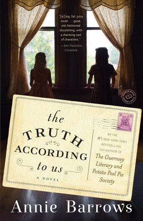 The Truth According to Us by Annie Barrows