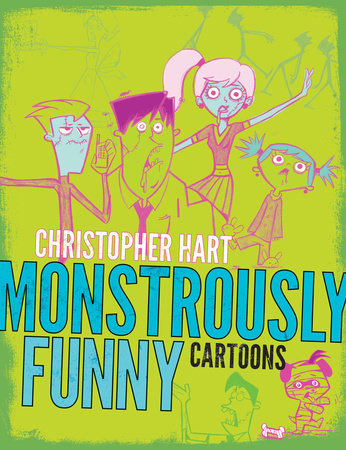 The Ginormous Book of Monster Cartoons by Christopher Hart