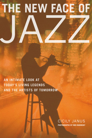 The New Face of Jazz by Cicily Janus