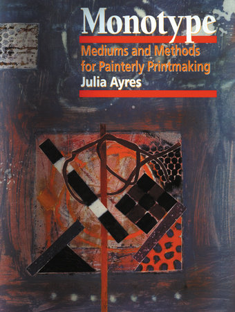 Monotype by Julia Ayres