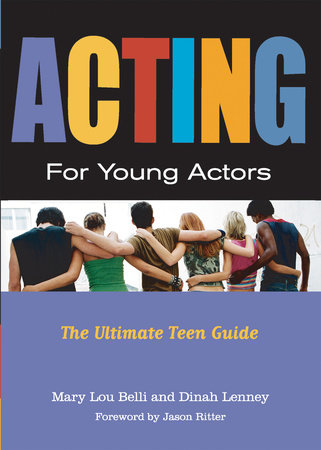 Acting For Young Actors by Mary Lou Belli and Dinah Lenney
