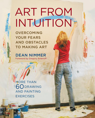 Art From Intuition by Dean Nimmer