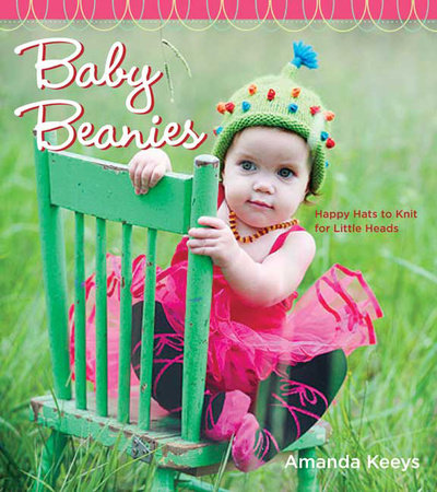Baby Beanies by Amanda Keeys