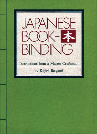 Japanese Bookbinding by Kojiro Ikegami