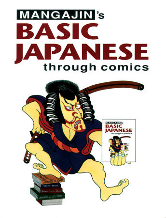 Basic Japanese Through Comics Part 1 by