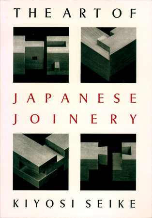 Art Of Japanese Joinery