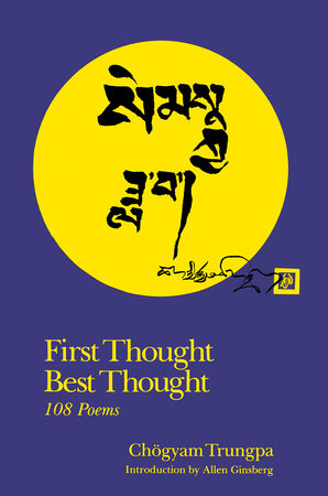 First Thought Best Thought by Chogyam Trungpa