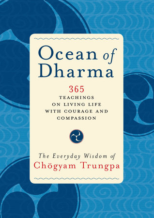 Ocean of Dharma by Chogyam Trungpa