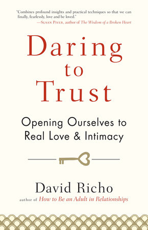 Daring to Trust by David Richo