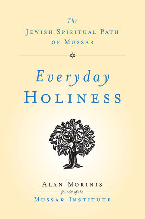 Everyday Holiness by Alan Morinis