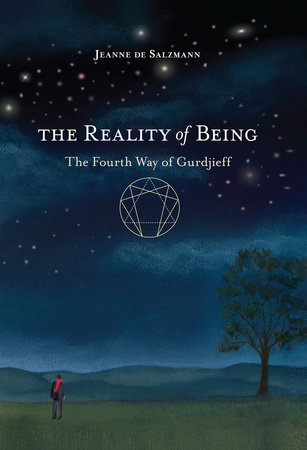 The Reality of Being by Jeanne De Salzmann