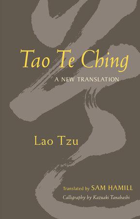 Tao Te Ching by Sam Hamill