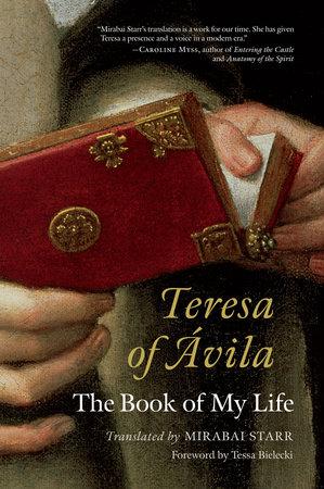 Teresa of Avila by Mirabai Starr