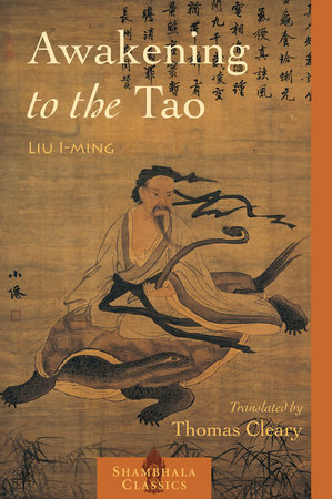 Awakening to the Tao by Lui I-Ming