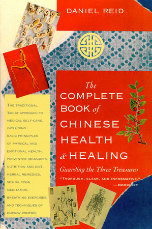 Complete Book of Chinese Health by Daniel Reid