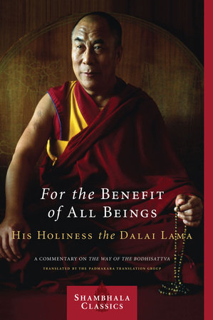 For the Benefit of All Beings by Dalai Lama