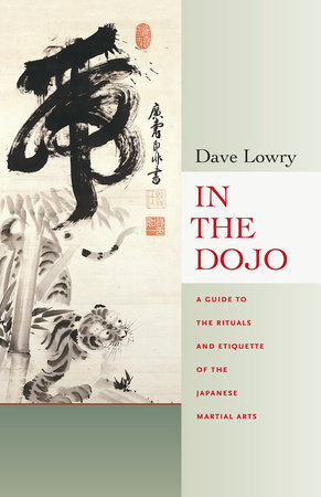 In the Dojo by Dave Lowry