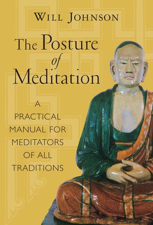 Posture of Meditation by Will Johnson
