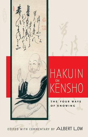 Hakuin on Kensho by Albert Low