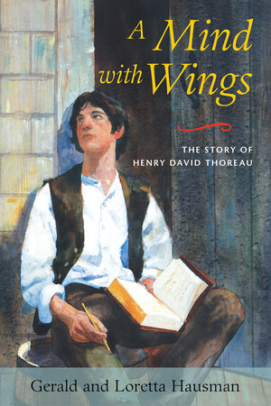 A Mind with Wings by Gerald Hausman and Loretta Hausman