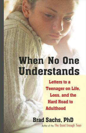When No One Understands by Brad Sachs