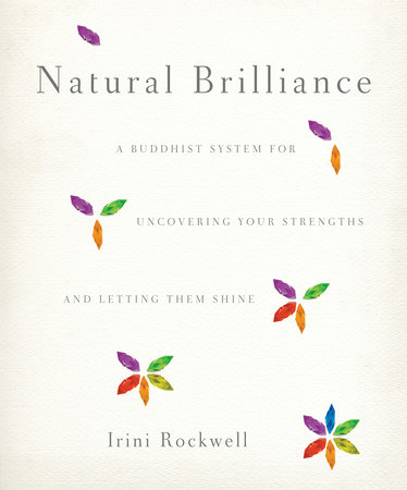 Natural Brilliance by Irini Rockwell