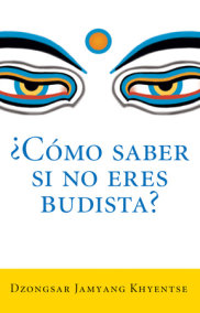 ¿Como saber si no eres budista? (What Makes You Not a Buddhist)
