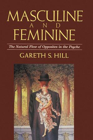 Masculine & Feminine by Gareth S. Hill