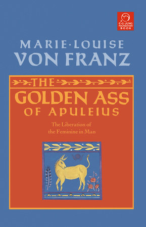 The Golden Ass of Apuleius