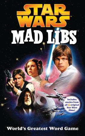 Star Wars Mad Libs by Roger Price and Leonard Stern