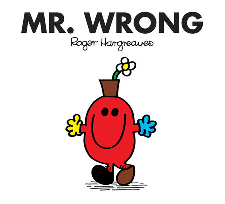 Mr Men Wrong by Roger Hargreaves