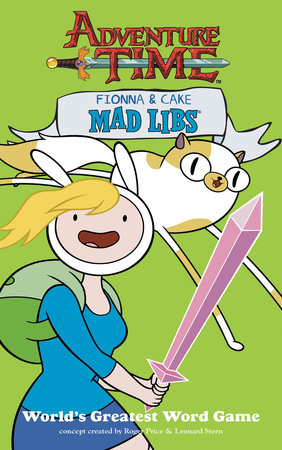 Fionna and Cake Mad Libs by Price Stern Sloan