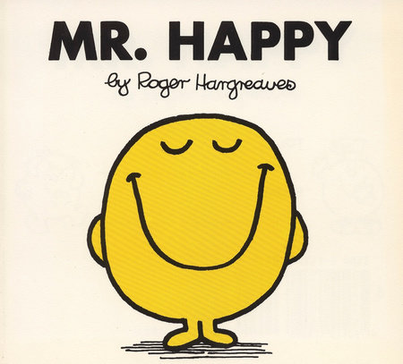 Mr Men Happy by Roger Hargreaves