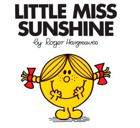 Lil Ms Sunshine by Roger Hargreaves