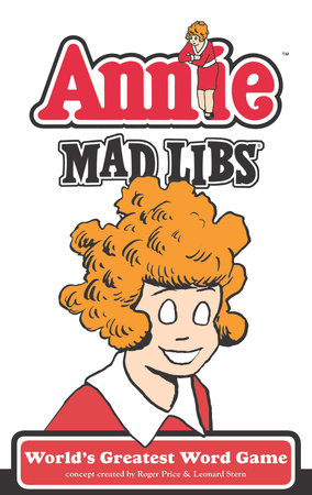 Annie Mad Libs by Brian D Clark