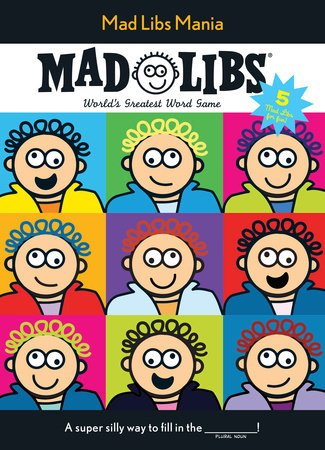 Mad Libs Mania by Price Stern Sloan