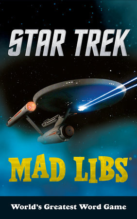 Star Trek Mad Libs