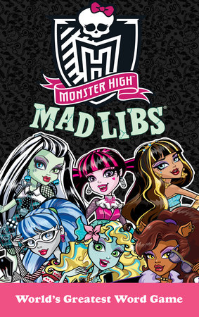 Monster High Mad Libs