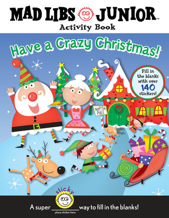 Have a Crazy Christmas!