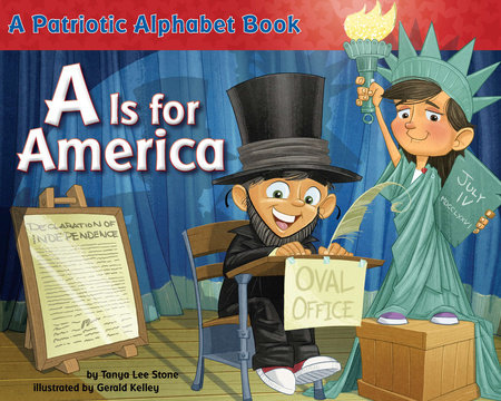 A Is for America by Tanya Lee Stone