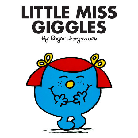 Little Miss Giggles by Roger Hargreaves