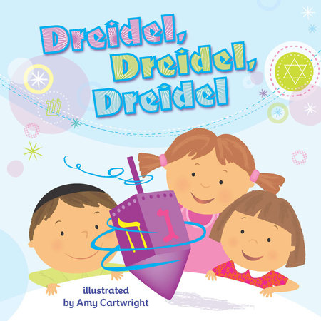 Dreidel, Dreidel, Dreidel by