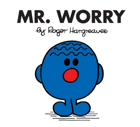 Mr Men Worry by Roger Hargreaves