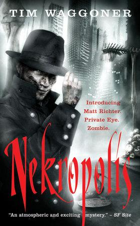 Nekropolis by Tim Waggoner