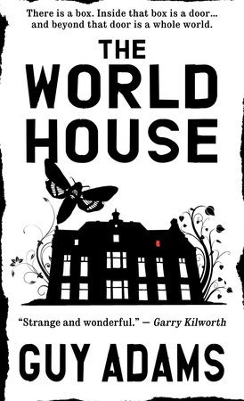 The World House by Guy Adams