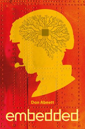 Embedded by Dan Abnett