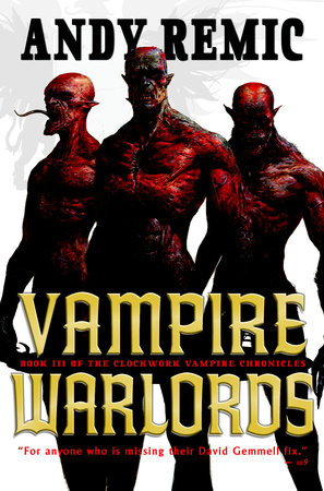 Vampire Warlords by Andy Remic