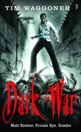 Dark War by Tim Waggoner