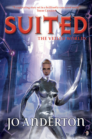 Suited by Jo Anderton