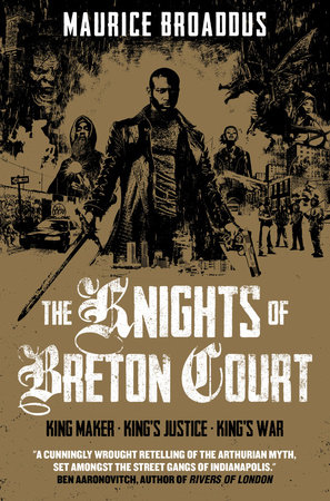 The Knights of Breton Court by Maurice Broaddus